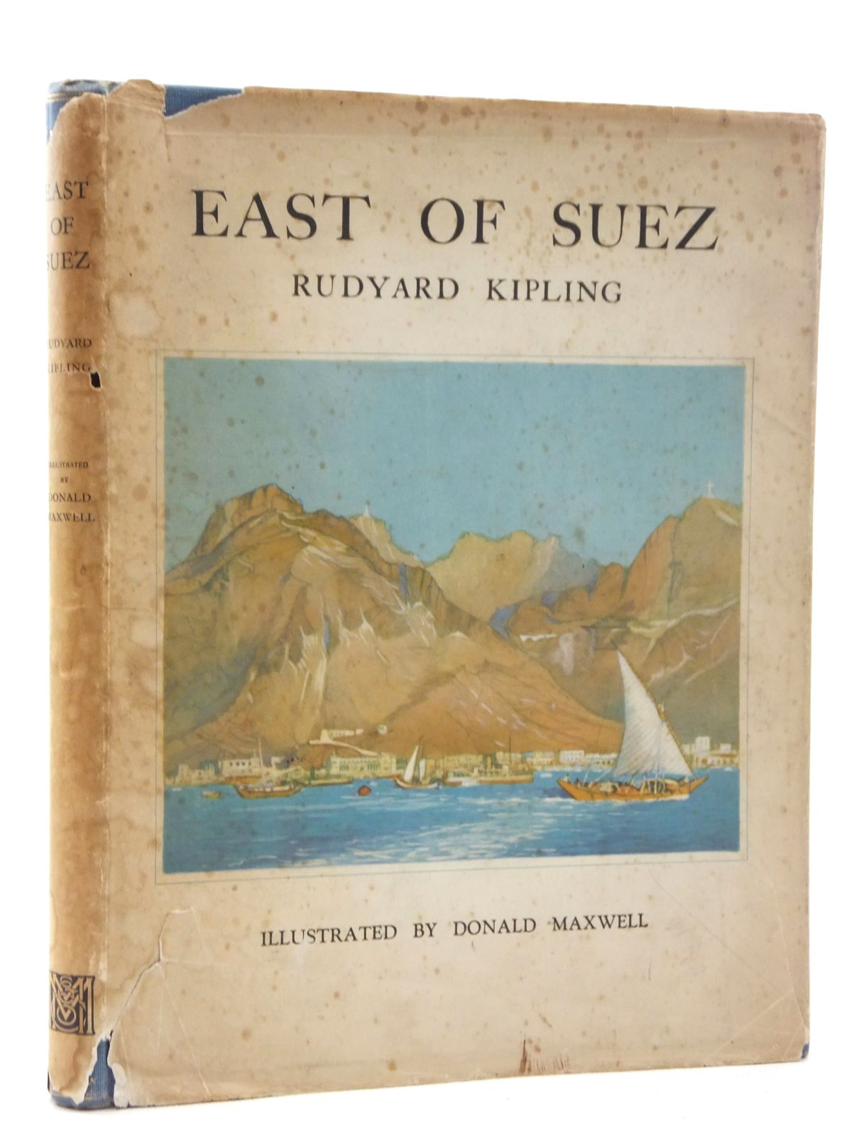Photo of EAST OF SUEZ written by Kipling, Rudyard illustrated by Maxwell, Donald published by Macmillan & Co. Ltd. (STOCK CODE: 1317065)  for sale by Stella & Rose's Books