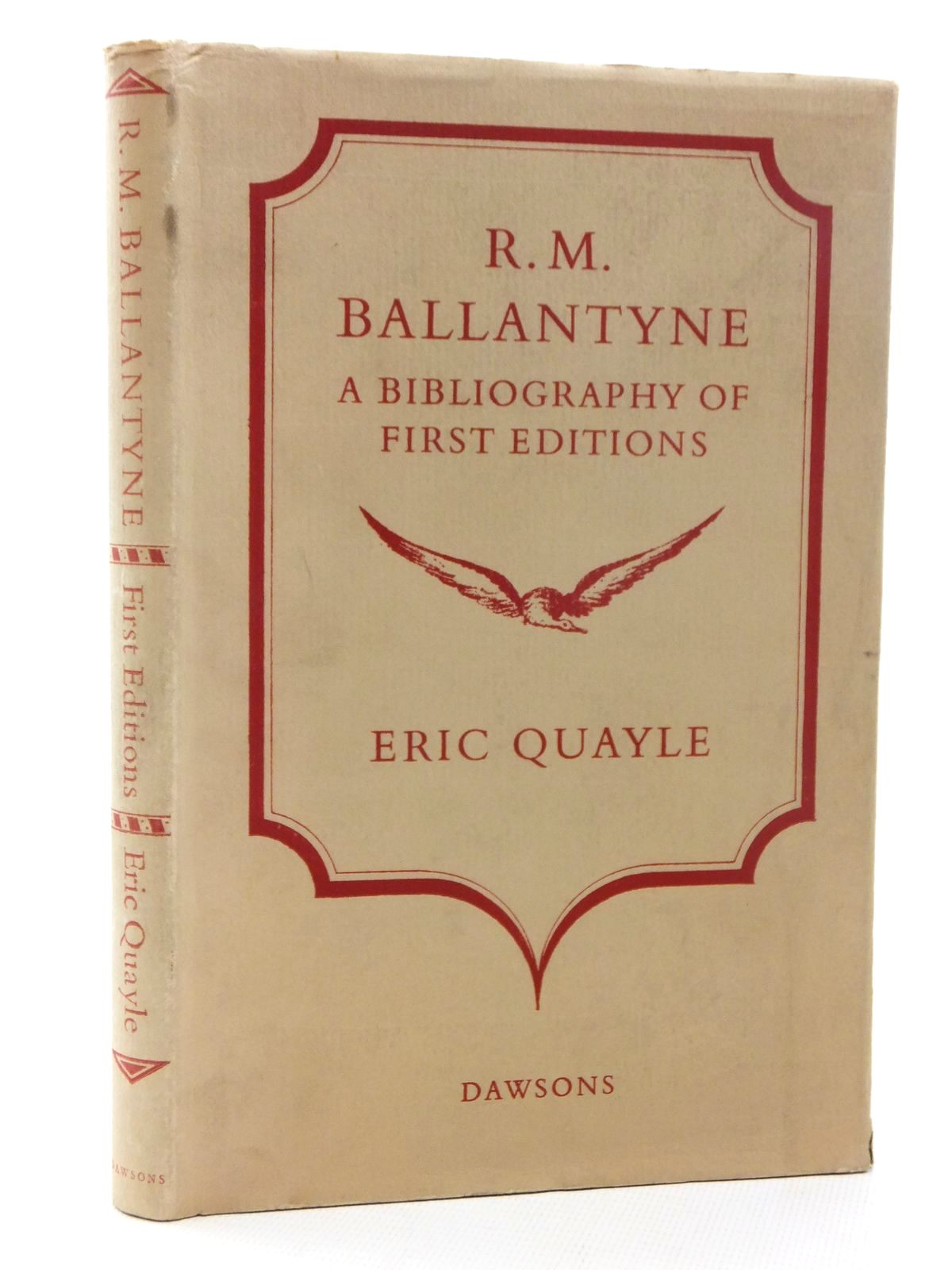 Photo of R.M. BALLANTYNE A BIBLIOGRAPHY OF FIRST EDITIONS written by Ballantyne, R.M. Quayle, Eric published by Dawsons Of Pall Mall (STOCK CODE: 1317072)  for sale by Stella & Rose's Books