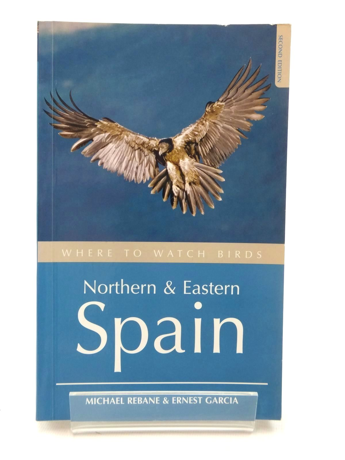 Photo of WHERE TO WATCH BIRDS NORTHERN AND EASTERN SPAIN written by Rebane, Michael Garcia, Ernest published by Christopher Helm (STOCK CODE: 1317142)  for sale by Stella & Rose's Books