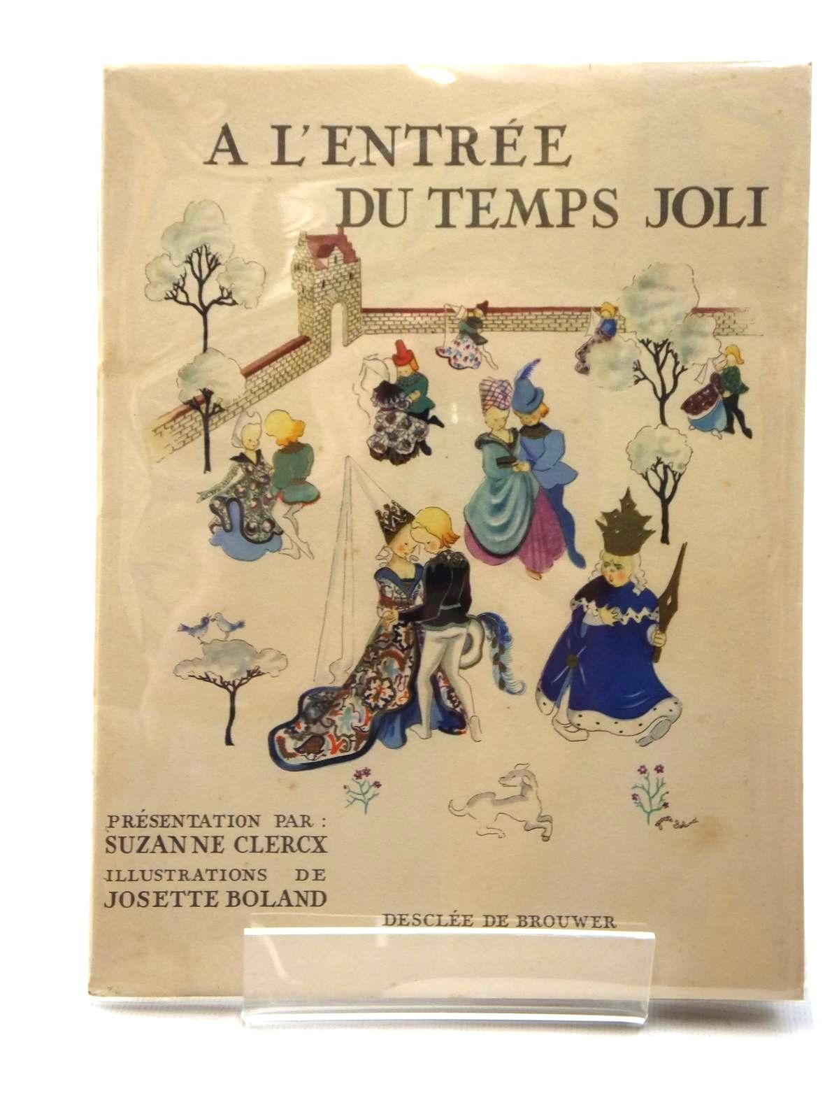 Photo of A L'ENTREE DU TEMPS JOLI written by Clercx, Suzanne illustrated by Boland, Josette published by Desclee De Brouwer (STOCK CODE: 1317171)  for sale by Stella & Rose's Books
