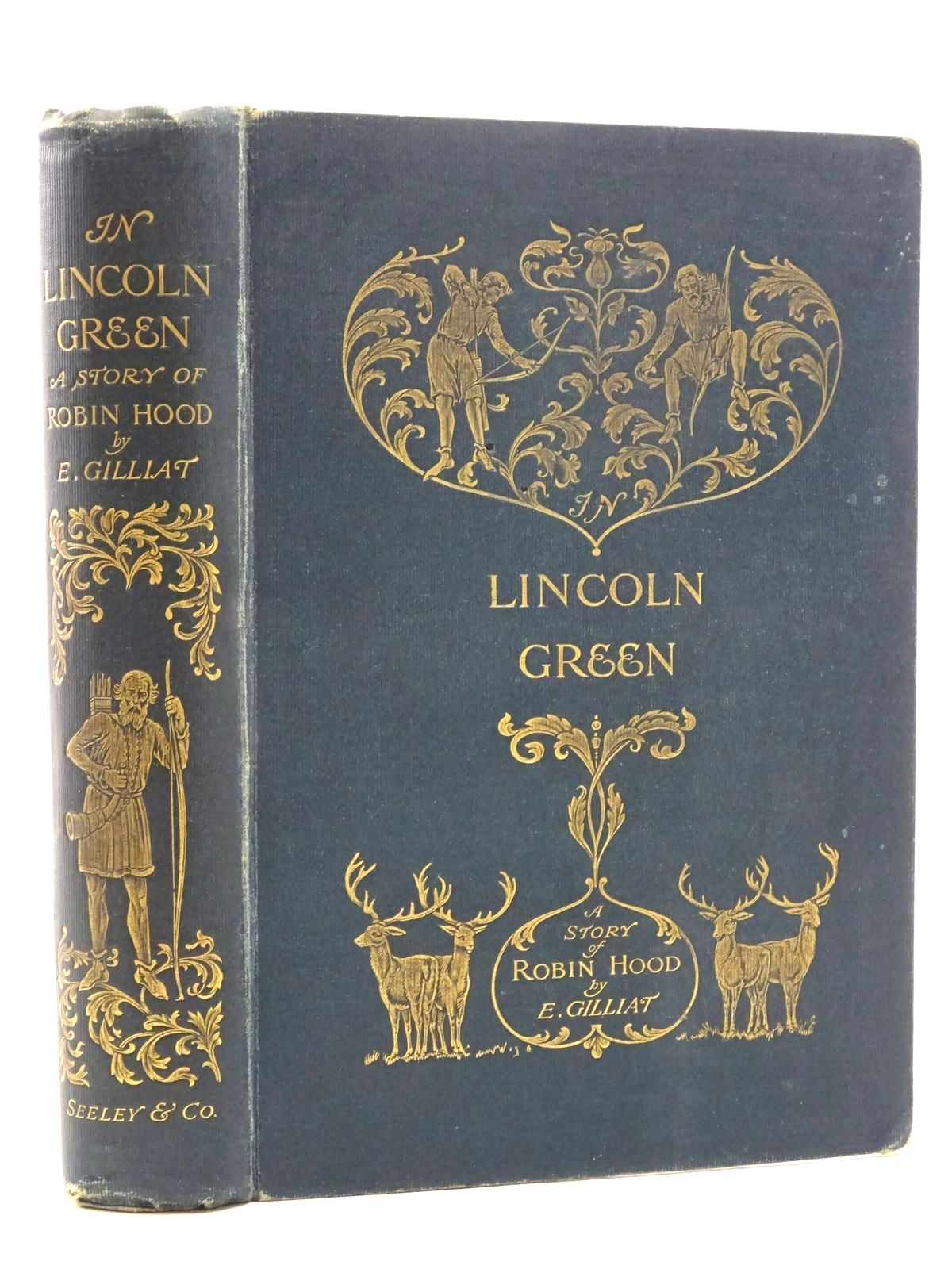 Photo of IN LINCOLN GREEN: A MERRIE TALE OF ROBIN HOOD- Stock Number: 1317315