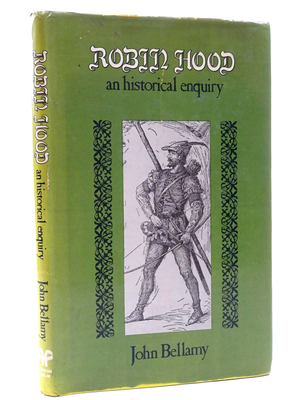 Photo of ROBIN HOOD AN HISTORICAL ENQUIRY written by Bellamy, John published by Croom Helm Ltd. (STOCK CODE: 1317330)  for sale by Stella & Rose's Books