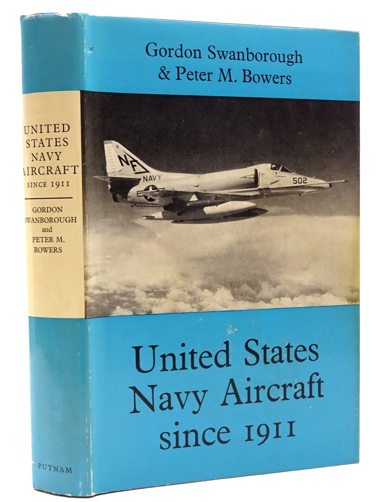 Photo of UNITED STATES NAVY AIRCRAFT SINCE 1911 written by Swanborough, Gordon Bowers, Peter M. published by Putnam (STOCK CODE: 1317352)  for sale by Stella & Rose's Books