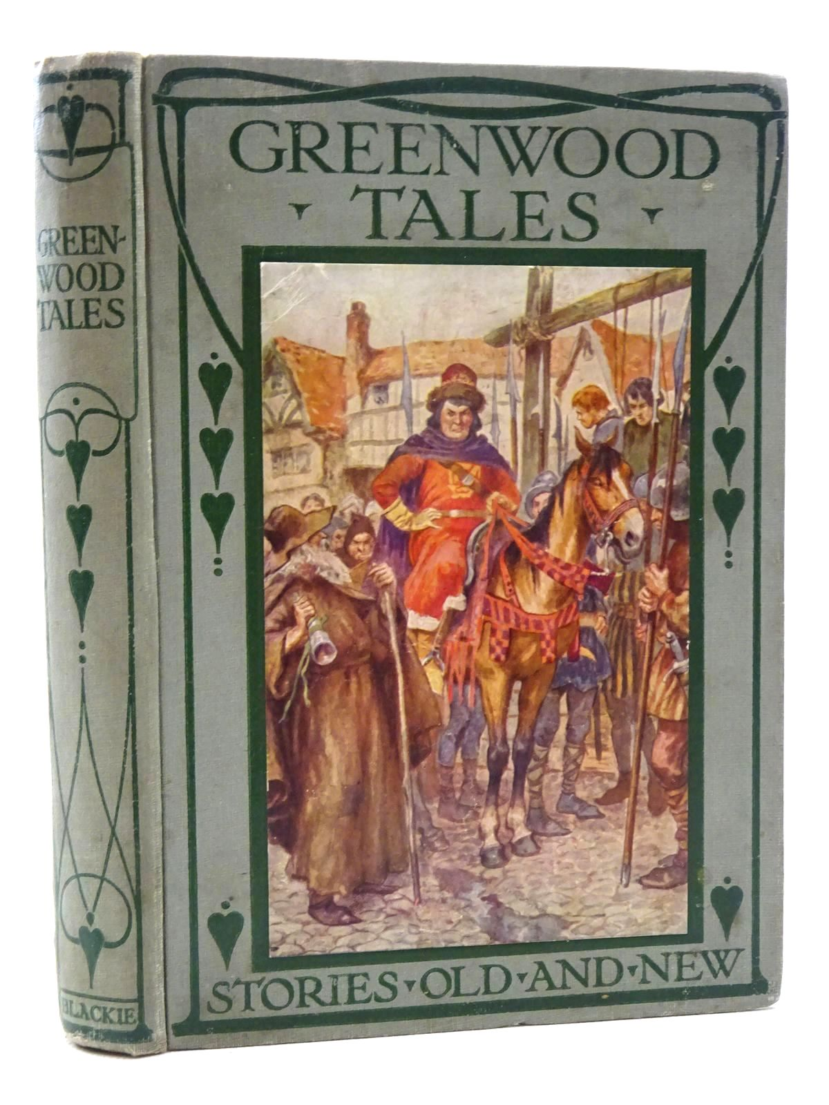 Photo of GREENWOOD TALES written by King, Dorothy published by Blackie & Son Ltd. (STOCK CODE: 1317358)  for sale by Stella & Rose's Books