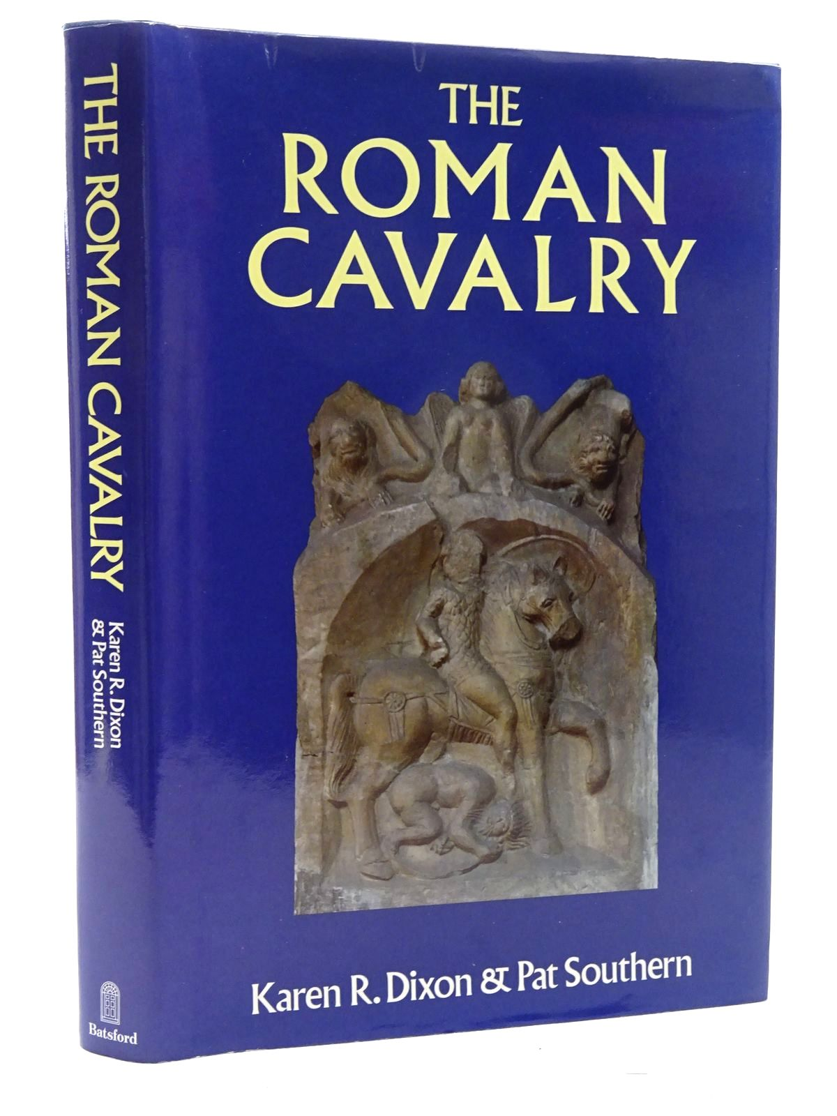 Photo of THE ROMAN CAVALRY FROM THE FIRST TO THE THIRD CENTURY AD written by Dixon, Karen R.<br />Southern, Pat published by B.T. Batsford Ltd. (STOCK CODE: 1317371)  for sale by Stella & Rose's Books