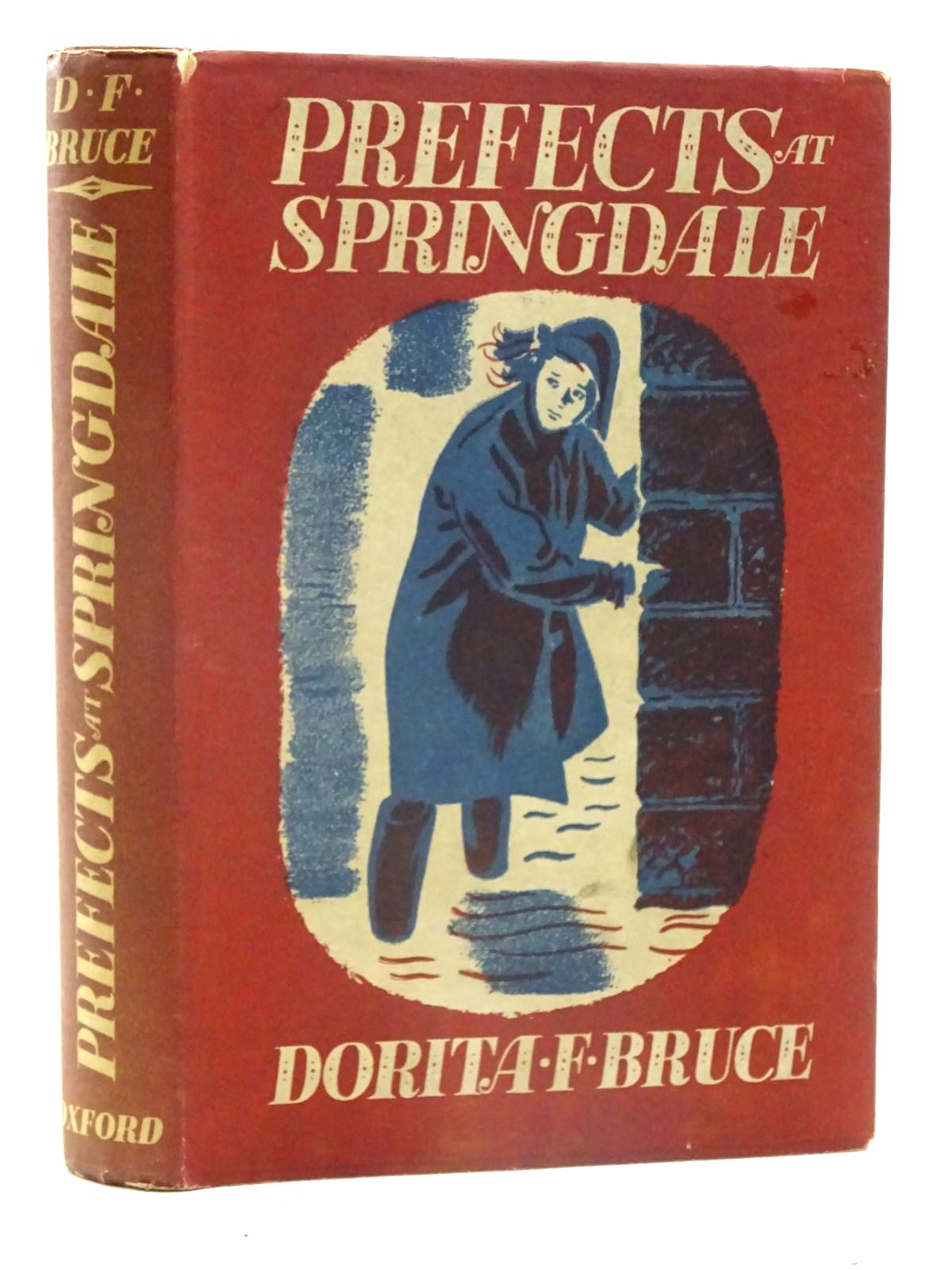 Photo of PREFECTS AT SPRINGDALE written by Bruce, Dorita Fairlie published by Oxford University Press, Geoffrey Cumberlege (STOCK CODE: 1317416)  for sale by Stella & Rose's Books