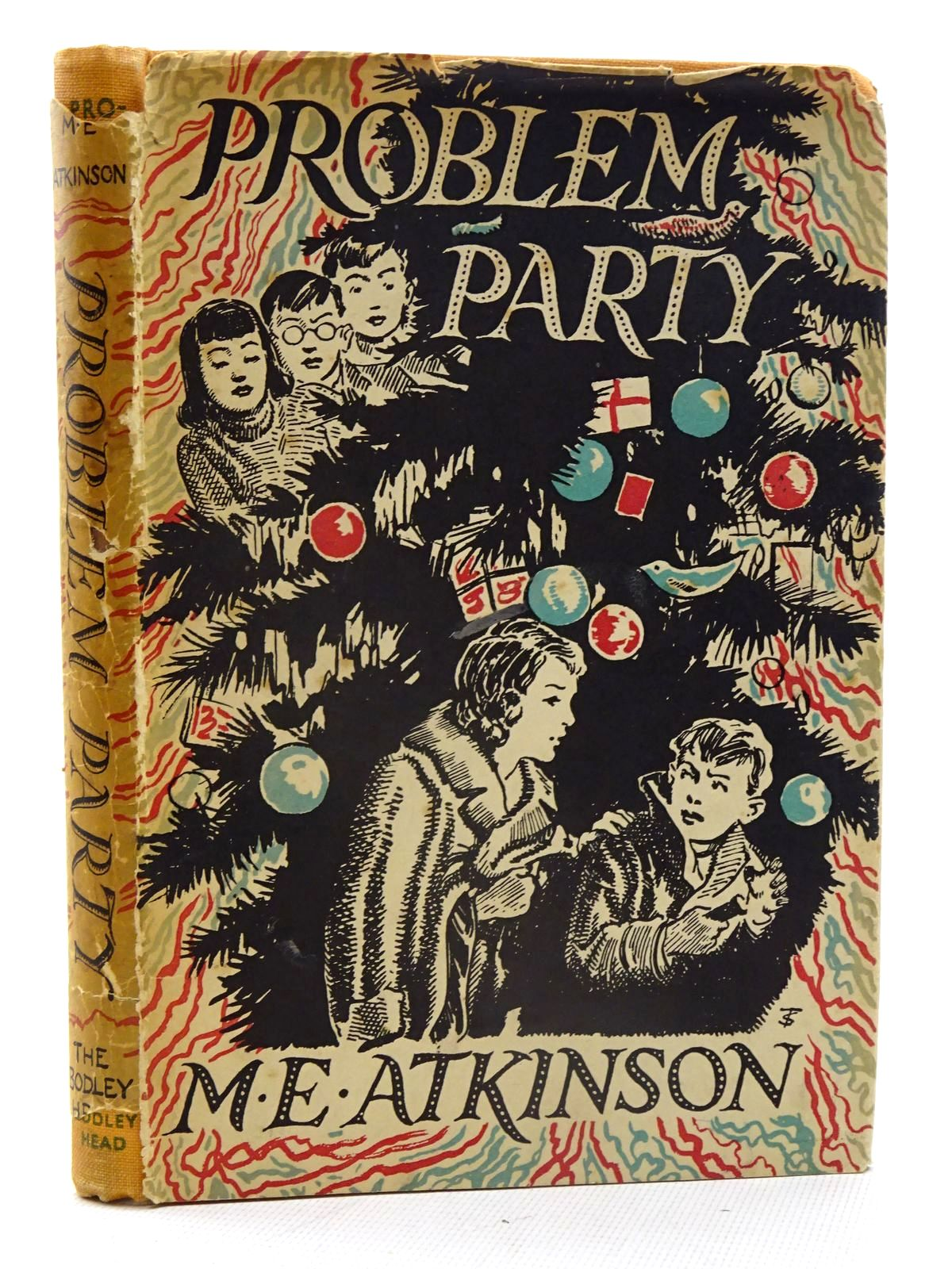 Photo of PROBLEM PARTY written by Atkinson, M.E. illustrated by Tresilian, Stuart published by John Lane The Bodley Head (STOCK CODE: 1317421)  for sale by Stella & Rose's Books
