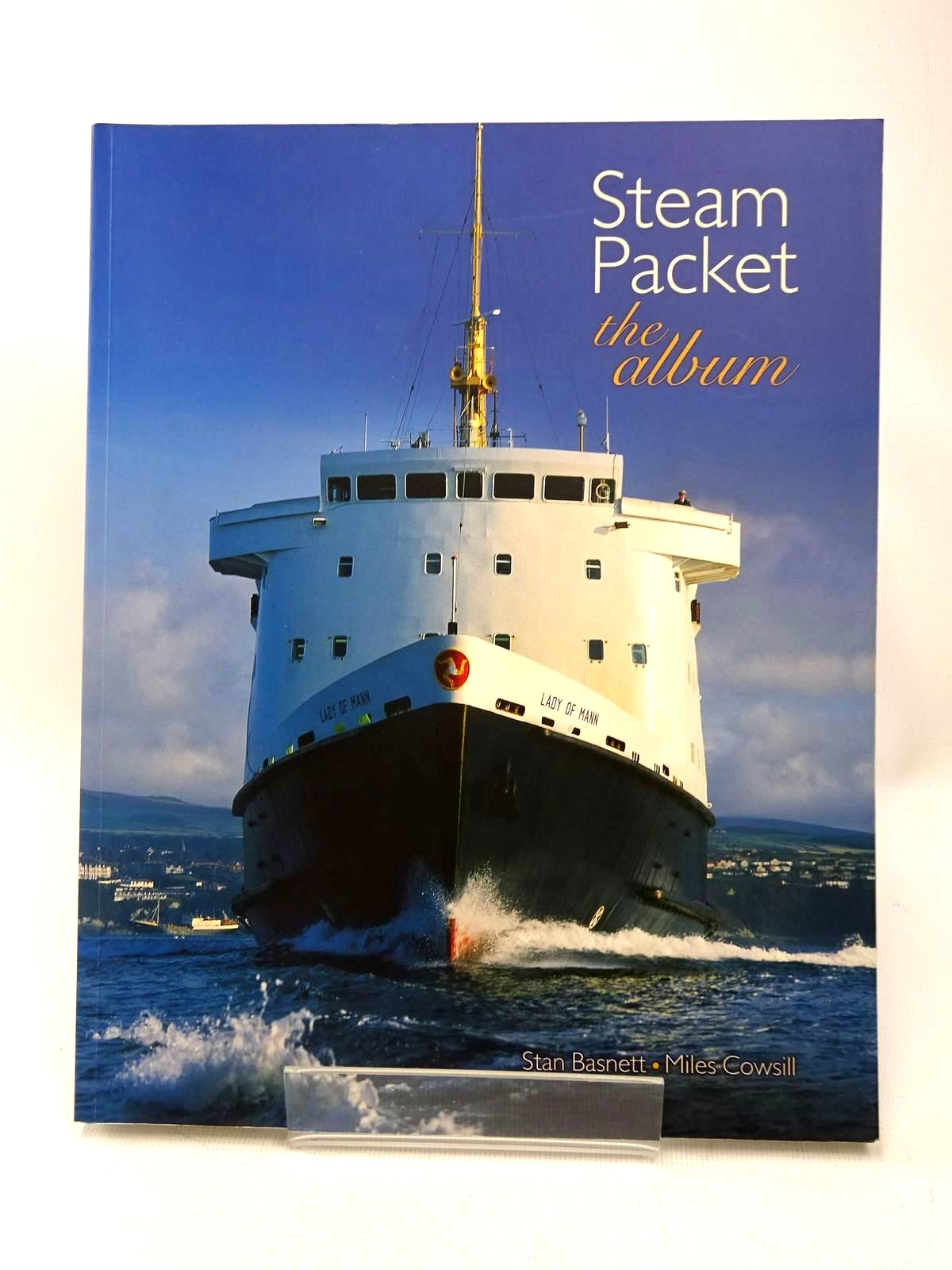 Photo of STEAM PACKET THE ALBUM written by Basnett, Stan<br />Cowsill, Miles published by Ferry Publications (STOCK CODE: 1317484)  for sale by Stella & Rose's Books