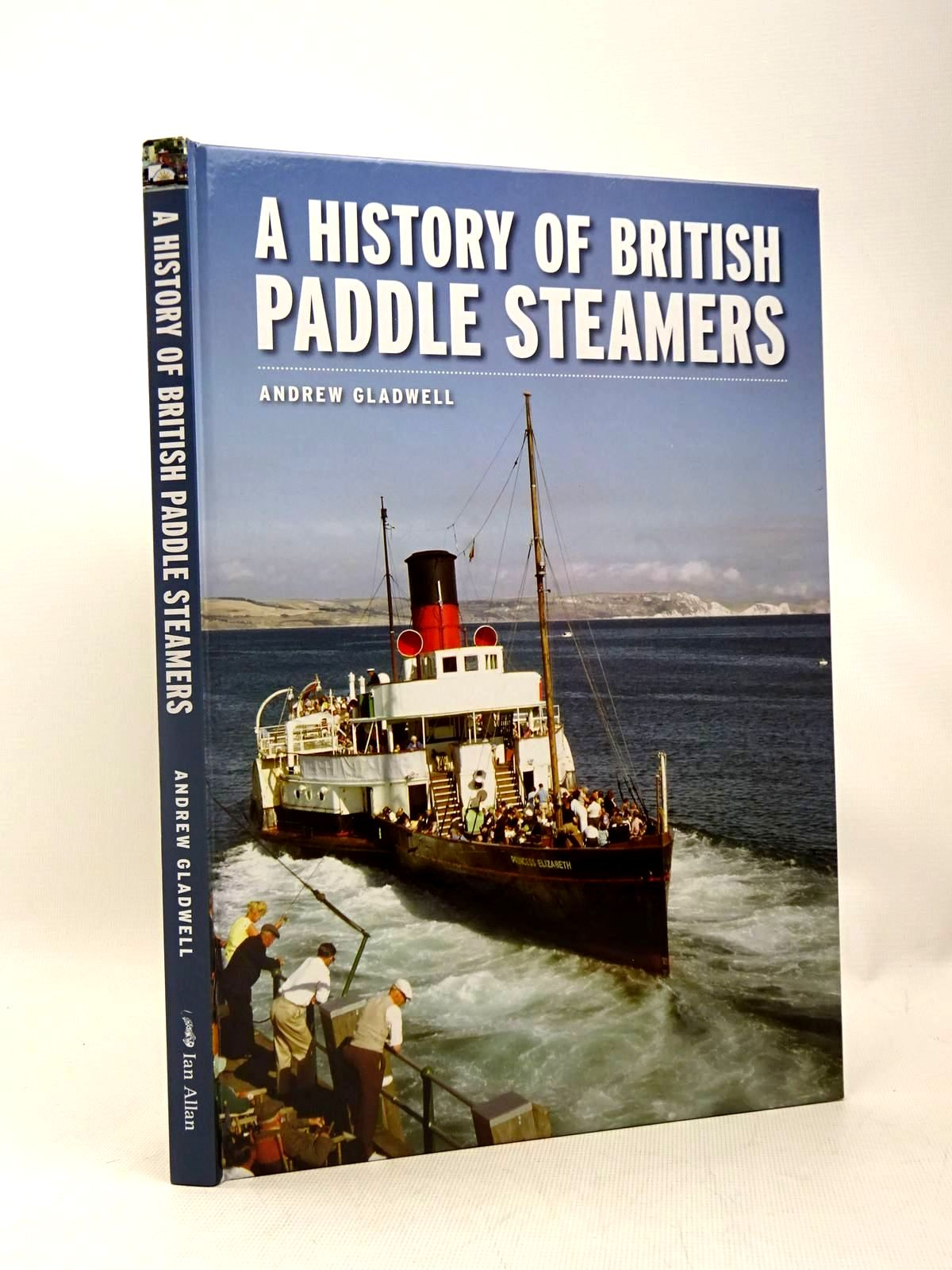 Photo of A HISTORY OF BRITISH PADDLE STEAMERS written by Gladwell, Anrew published by Ian Allan (STOCK CODE: 1317490)  for sale by Stella & Rose's Books