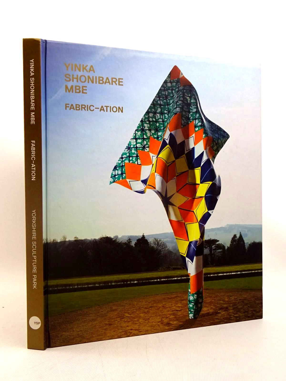 Photo of YINKA SHONIBARE MBE FABRIC-ATION written by Obrist, Hans Ulrich Schneider, Rebecca et al,  published by Yorkshire Sculpture Park (STOCK CODE: 1317562)  for sale by Stella & Rose's Books