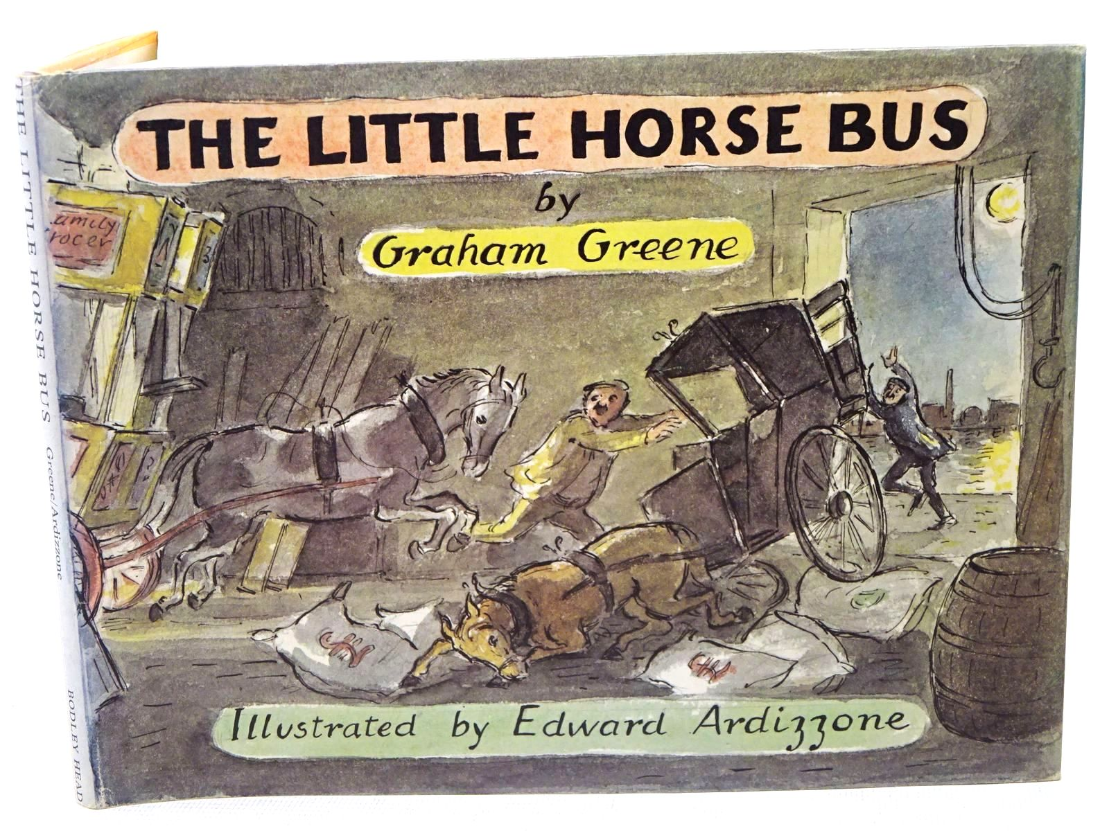 Photo of THE LITTLE HORSE BUS written by Greene, Graham illustrated by Ardizzone, Edward published by The Bodley Head (STOCK CODE: 1317586)  for sale by Stella & Rose's Books
