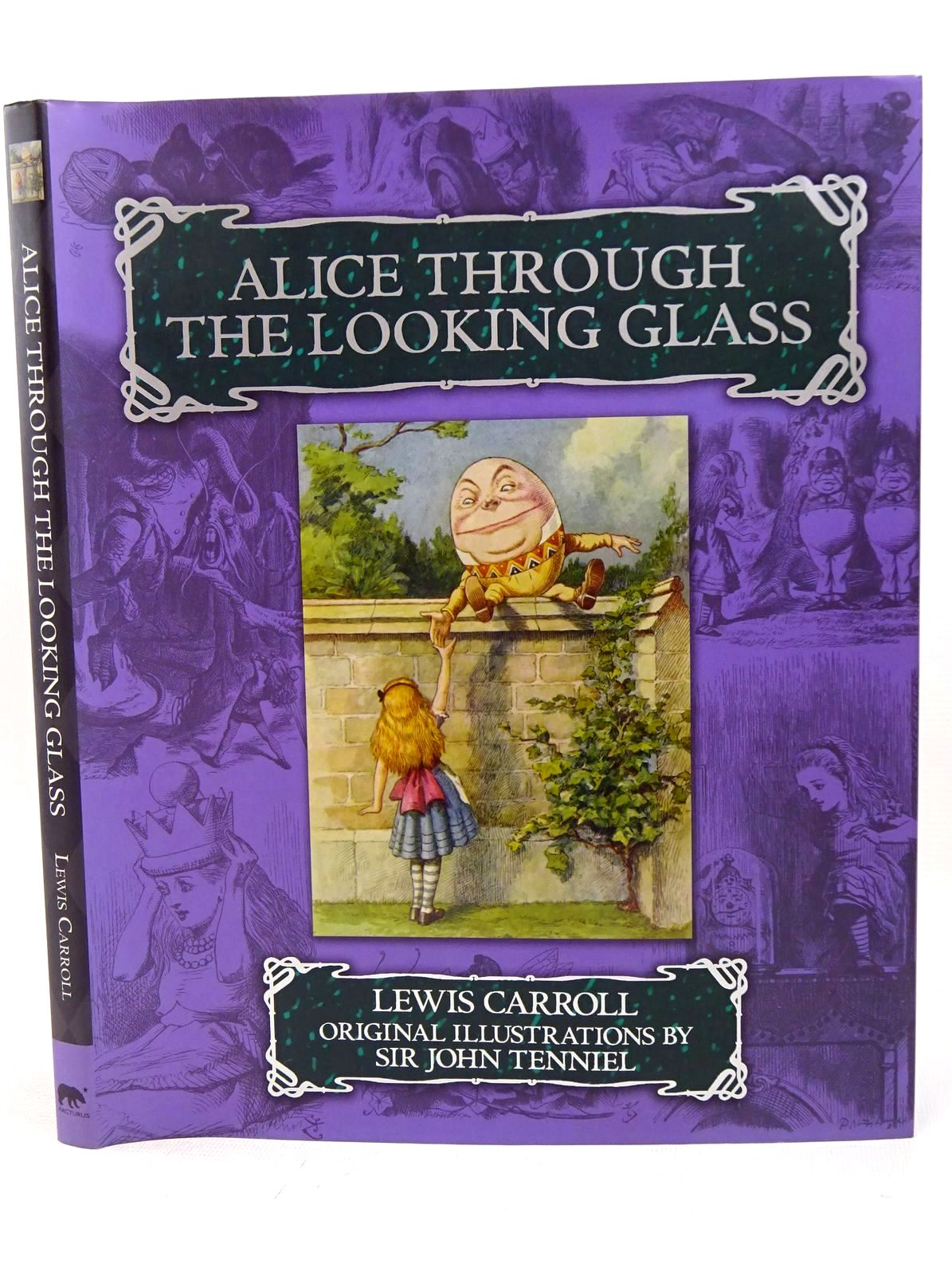 Photo of ALICE THROUGH THE LOOKING GLASS written by Carroll, Lewis illustrated by Tenniel, John published by Arcturus Publishing Ltd. (STOCK CODE: 1317660)  for sale by Stella & Rose's Books