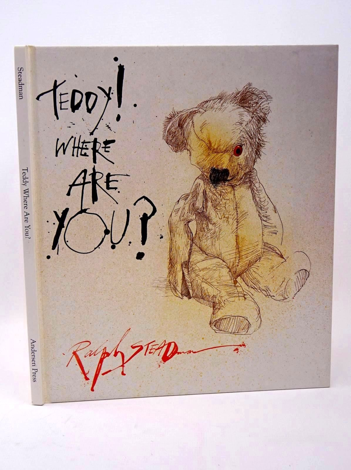 Photo of TEDDY! WHERE ARE YOU? written by Steadman, Ralph illustrated by Steadman, Ralph published by Andersen Press Ltd. (STOCK CODE: 1317698)  for sale by Stella & Rose's Books