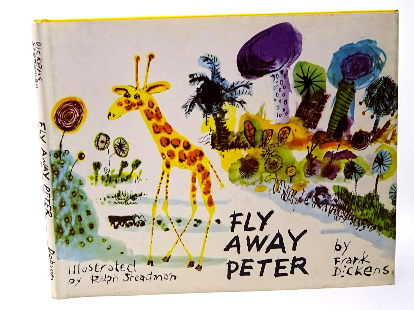 Photo of FLY AWAY PETER written by Dickens, Frank illustrated by Steadman, Ralph published by Dennis Dobson (STOCK CODE: 1317704)  for sale by Stella & Rose's Books