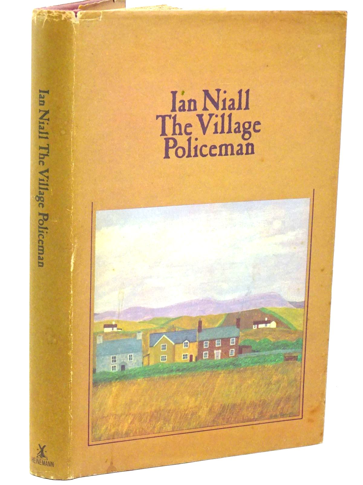 Photo of THE VILLAGE POLICEMAN written by Niall, Ian published by William Heinemann Ltd. (STOCK CODE: 1317919)  for sale by Stella & Rose's Books