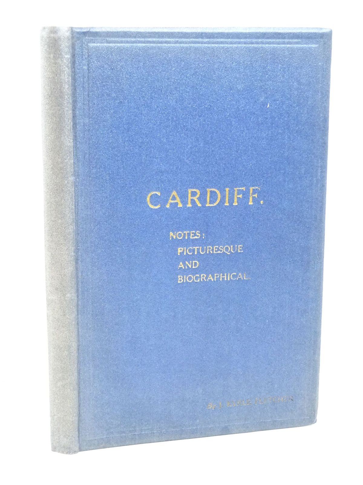 Photo of CARDIFF NOTES PICTURESQUE AND BIOGRAPHICAL- Stock Number: 1317974