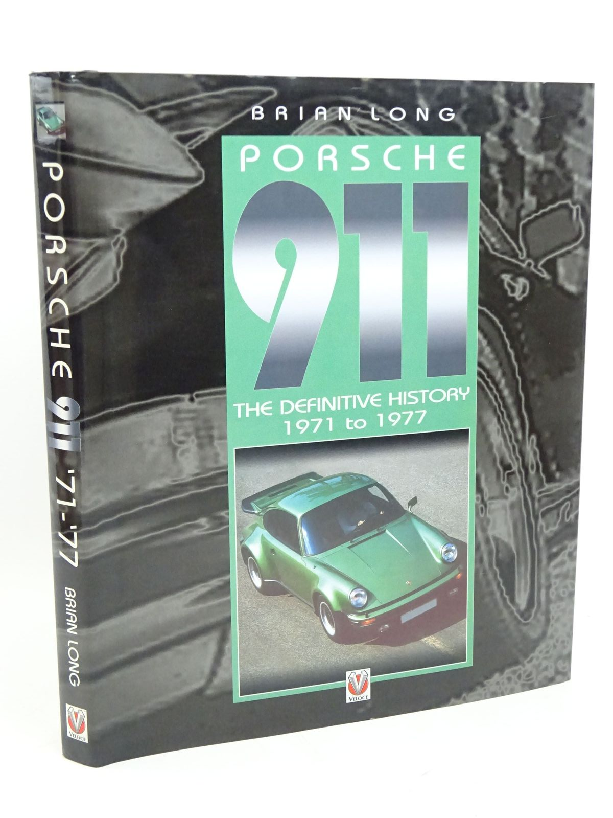 Photo of PORSCHE 911 THE DEFINITIVE HISTORY 1971 TO 1977 written by Long, Brian published by Veloce Publishing (STOCK CODE: 1317993)  for sale by Stella & Rose's Books