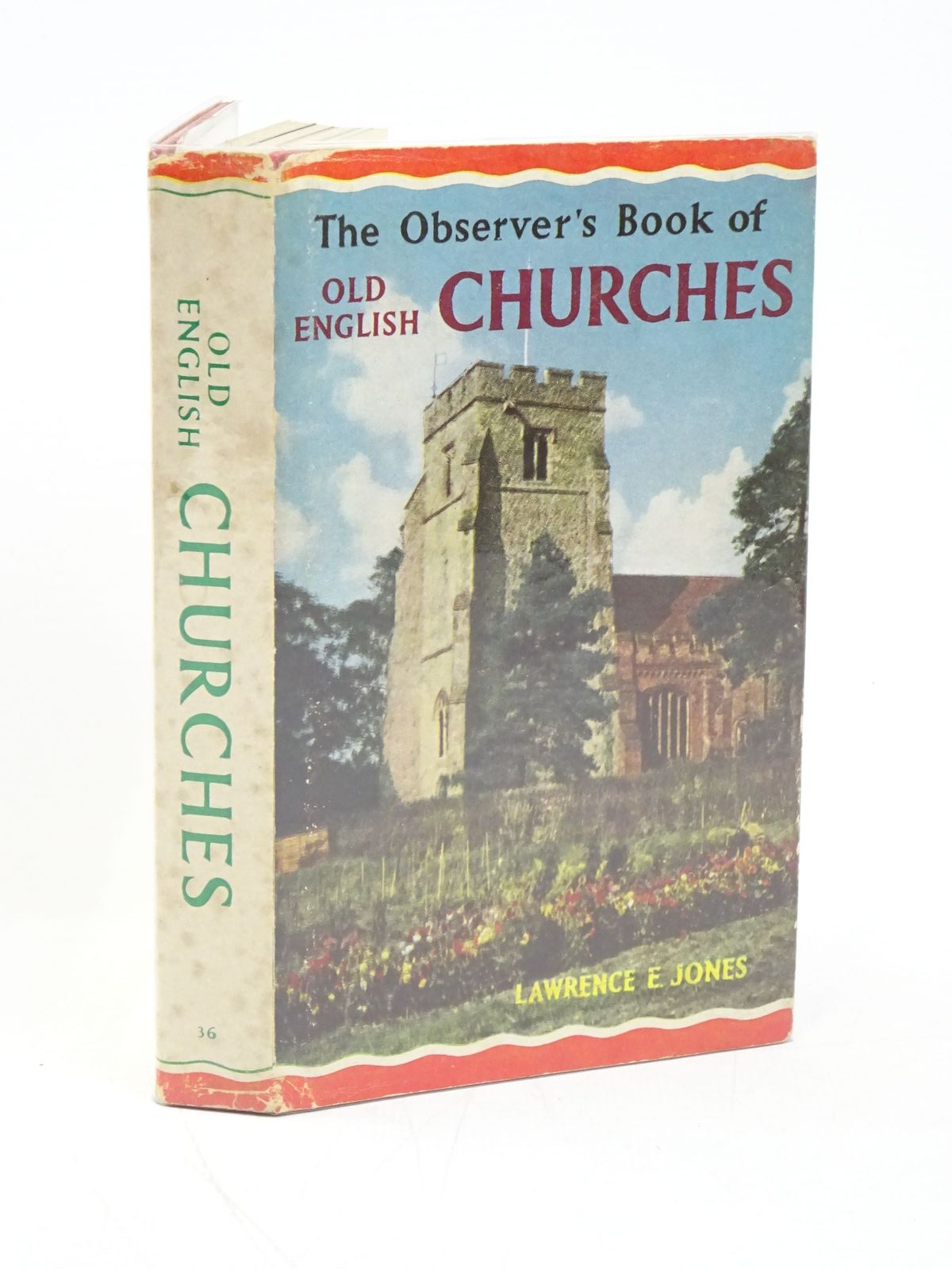 Photo of THE OBSERVER'S BOOK OF OLD ENGLISH CHURCHES- Stock Number: 1318004