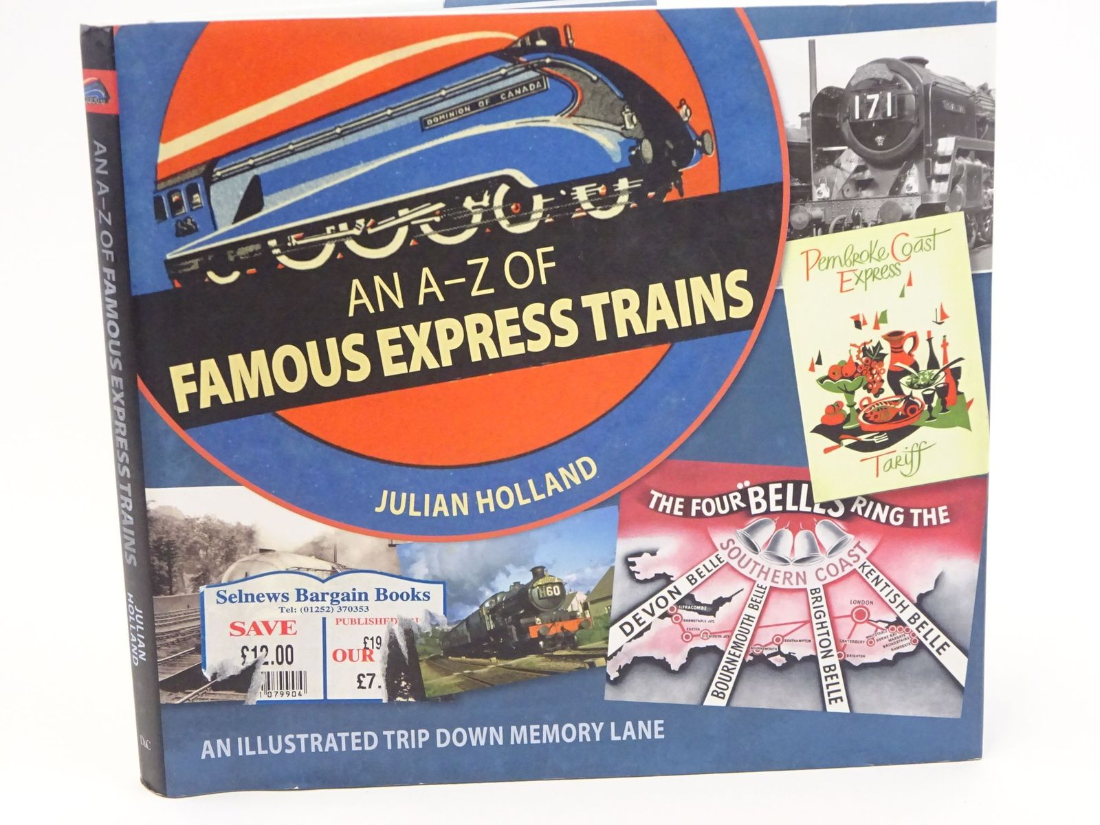 Photo of AN A-Z OF FAMOUS EXPRESS TRAINS AN ILLUSTRATED TRIP DOWN MEMORY LANE- Stock Number: 1318064