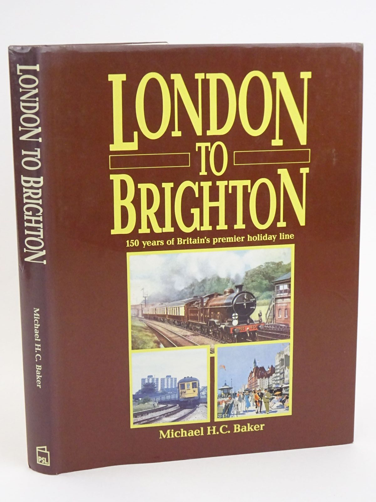 Photo of LONDON TO BRIGHTON written by Baker, Michael H.C. published by Patrick Stephens Limited (STOCK CODE: 1318072)  for sale by Stella & Rose's Books
