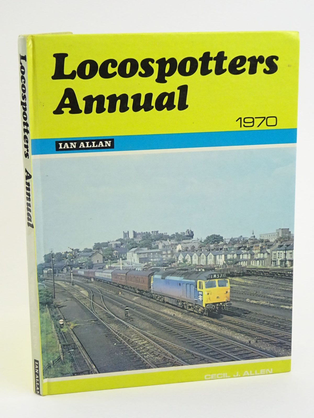 Photo of LOCOSPOTTERS ANNUAL 1970 written by Allen, Cecil J. published by Ian Allan (STOCK CODE: 1318074)  for sale by Stella & Rose's Books