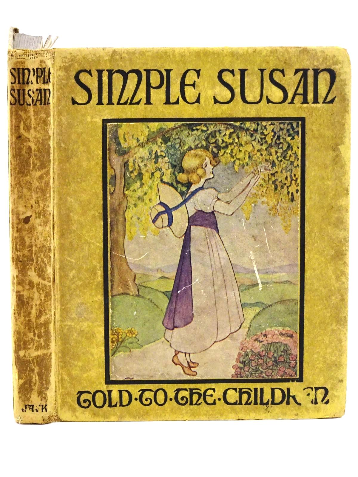 Photo of SIMPLE SUSAN written by Edgeworth, Maria<br />Chisholm, Louey illustrated by Allen, Olive published by T.C. &amp; E.C. Jack (STOCK CODE: 1318091)  for sale by Stella & Rose's Books