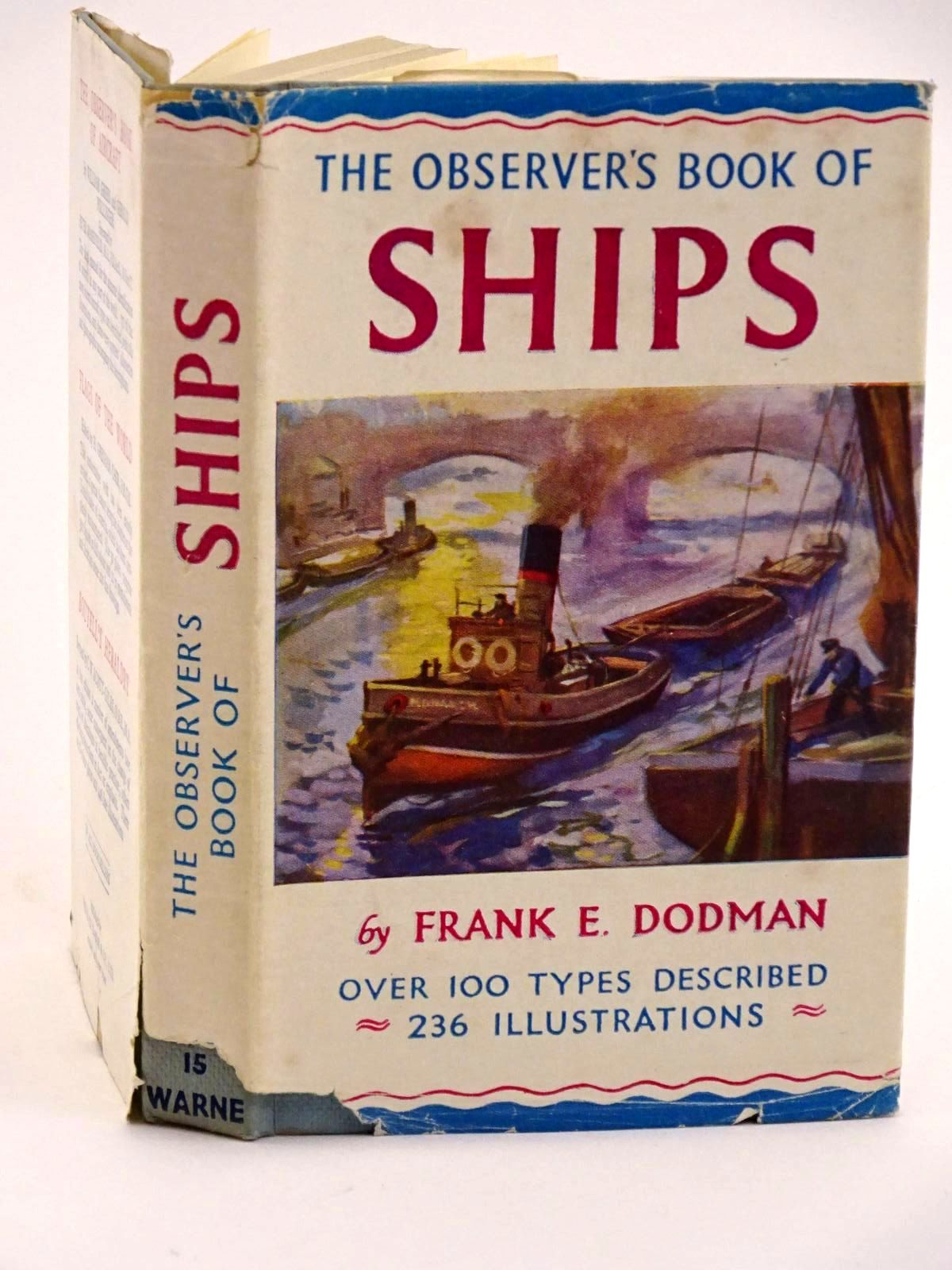 Photo of THE OBSERVER'S BOOK OF SHIPS written by Dodman, Frank E. published by Frederick Warne & Co Ltd. (STOCK CODE: 1318107)  for sale by Stella & Rose's Books