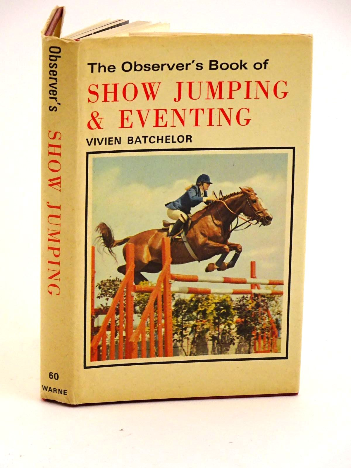Photo of THE OBSERVER'S BOOK OF SHOW JUMPING & EVENTING written by Batchelor, Vivien illustrated by Bousfield, Christine published by Frederick Warne & Co Ltd. (STOCK CODE: 1318137)  for sale by Stella & Rose's Books