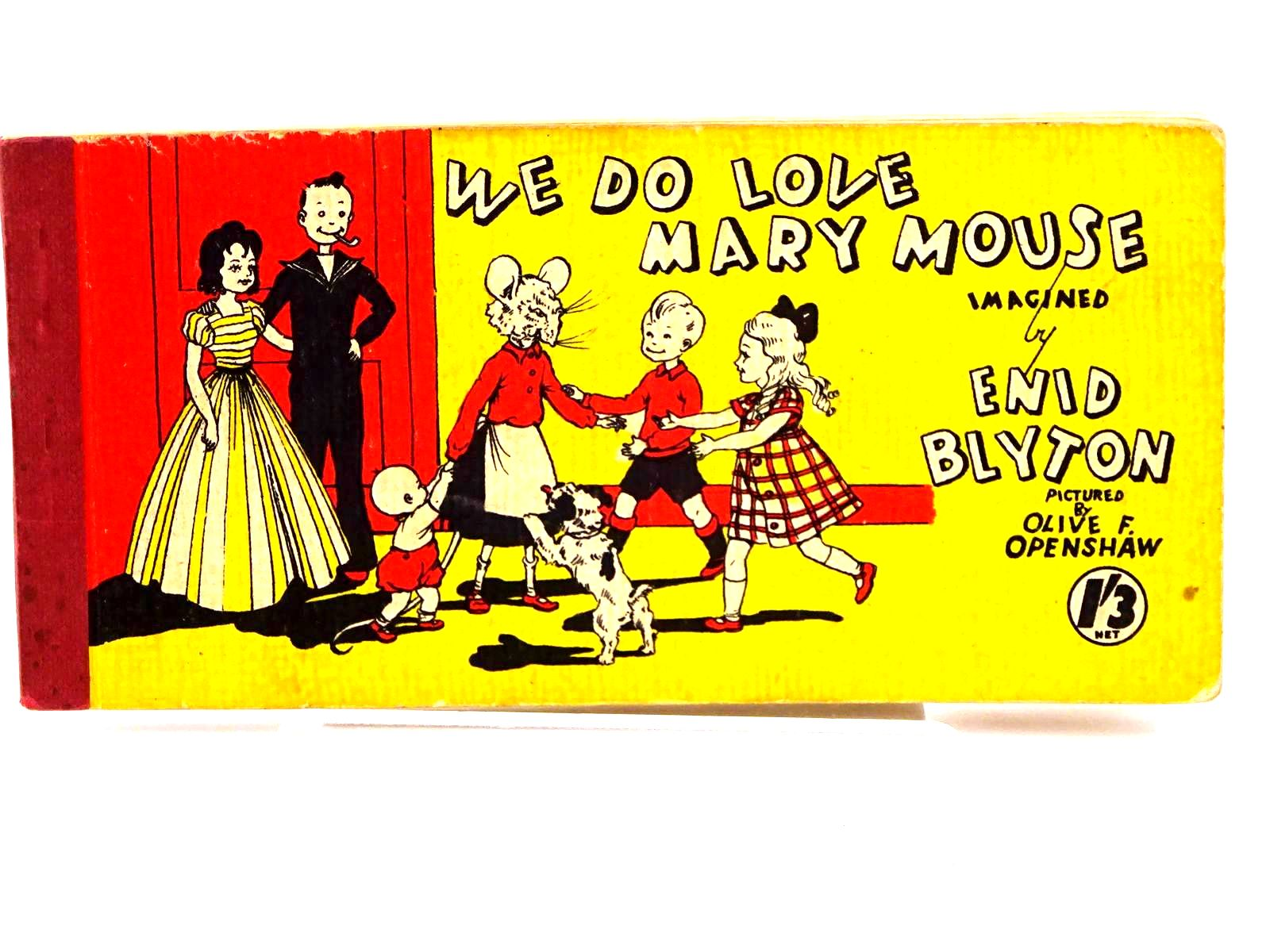 Photo of WE DO LOVE MARY MOUSE written by Blyton, Enid illustrated by Openshaw, Olive F. published by Brockhampton Press (STOCK CODE: 1318223)  for sale by Stella & Rose's Books