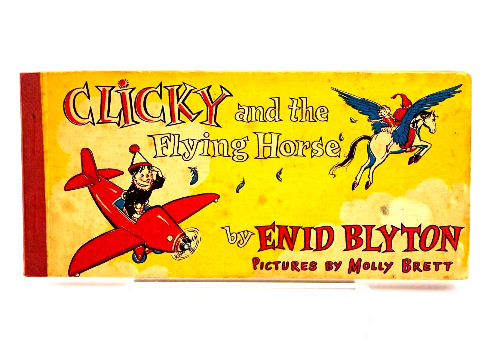 Photo of CLICKY AND THE FLYING HORSE written by Blyton, Enid illustrated by Brett, Molly published by Brockhampton Press (STOCK CODE: 1318226)  for sale by Stella & Rose's Books