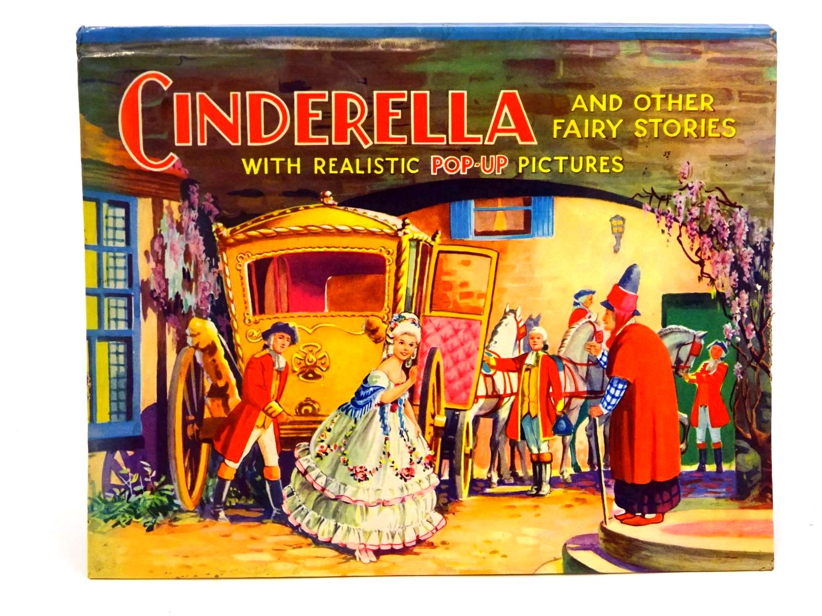 Photo of CINDERELLA AND OTHER FAIRY STORIES WITH REALISTIC POP-UP PICTURES- Stock Number: 1318251