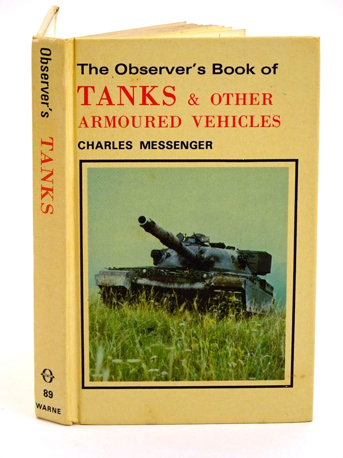 Photo of THE OBSERVER'S BOOK OF TANKS AND OTHER ARMOURED VEHICLES written by Messenger, Charles illustrated by Badrocke, Michael published by Frederick Warne (STOCK CODE: 1318269)  for sale by Stella & Rose's Books