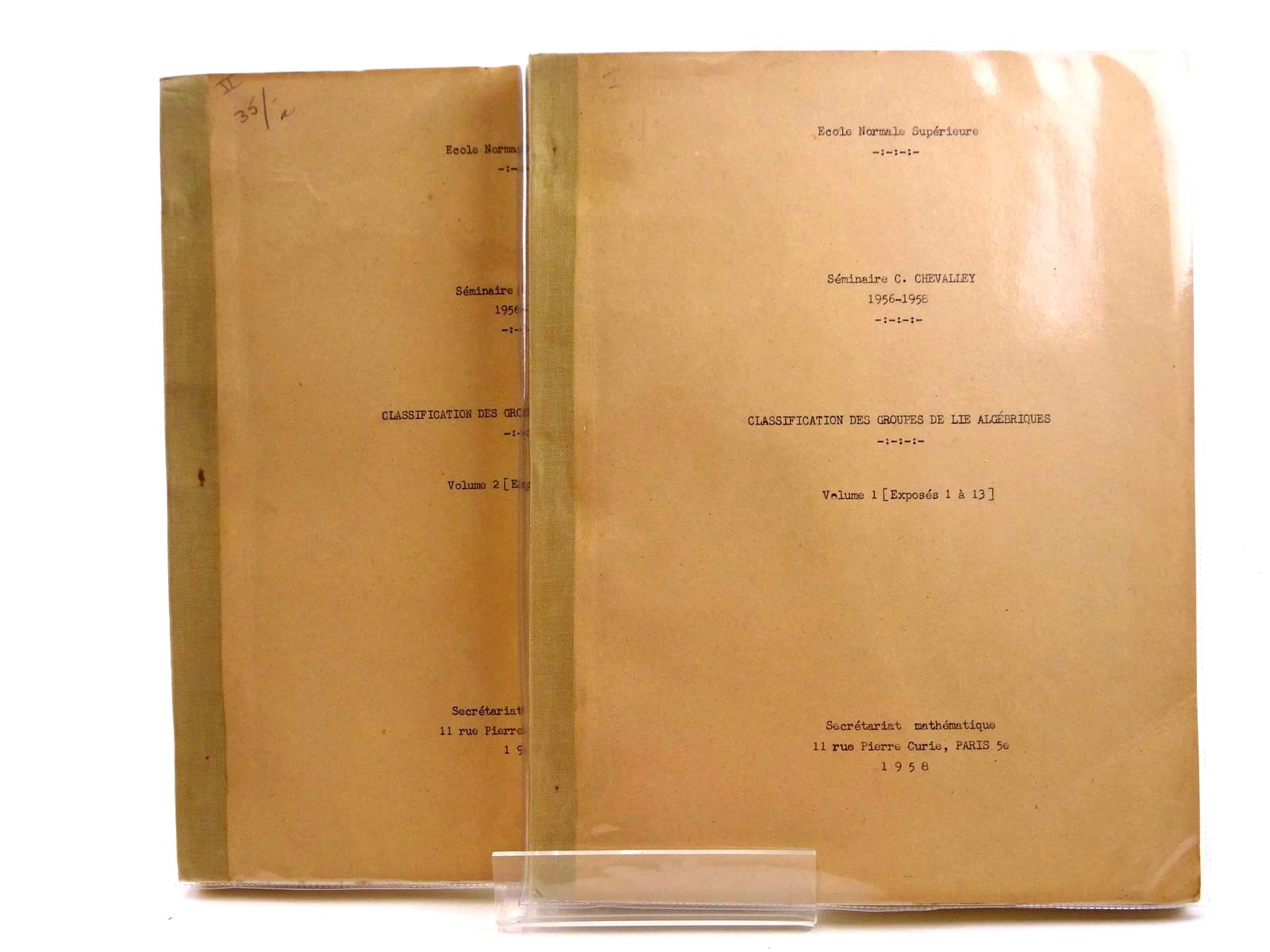 Photo of CLASSIFICATION DES GROUPES DE LIE ALGEBRIQUES (2 VOLUMES) written by Chevalley, C. Lazard, M. et al,  published by Secretariat Mathematique Paris (STOCK CODE: 1318287)  for sale by Stella & Rose's Books