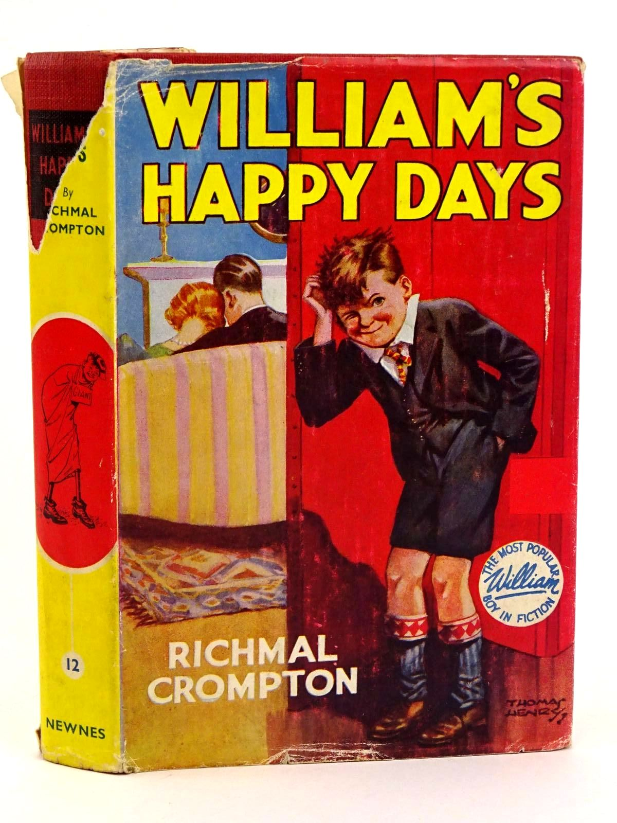Photo of WILLIAM'S HAPPY DAYS written by Crompton, Richmal illustrated by Henry, Thomas published by George Newnes Limited (STOCK CODE: 1318319)  for sale by Stella & Rose's Books