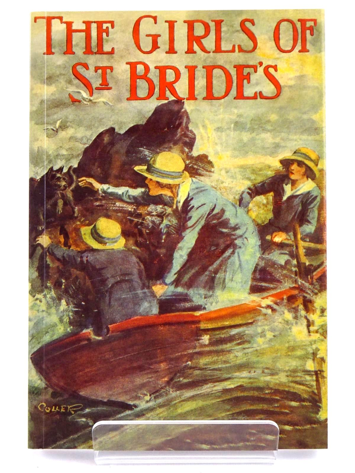 Photo of THE GIRLS OF ST. BRIDE'S written by Bruce, Dorita Fairlie illustrated by Coller, Henry published by Girls Gone By (STOCK CODE: 1318346)  for sale by Stella & Rose's Books