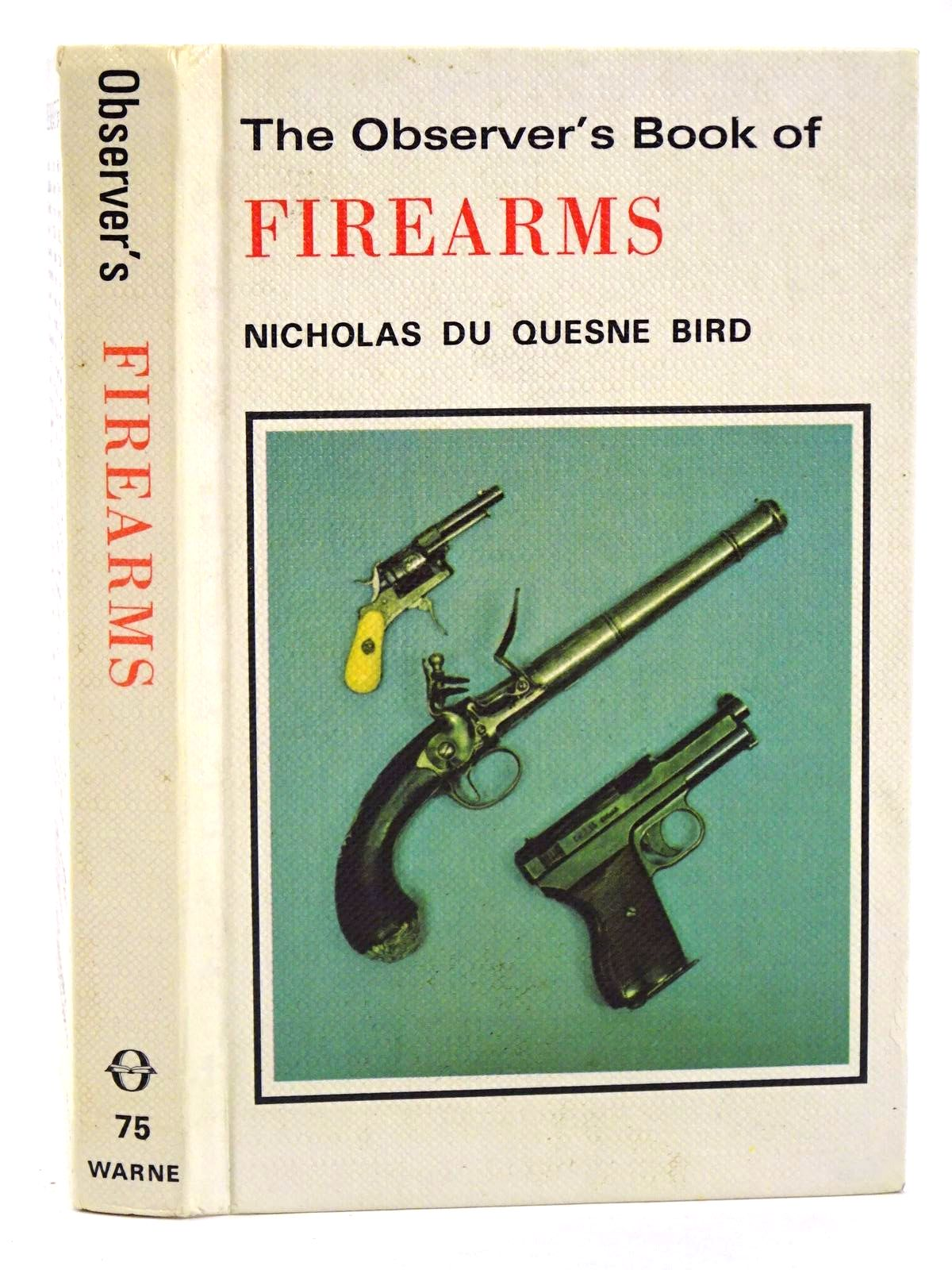 Photo of THE OBSERVER'S BOOK OF FIREARMS- Stock Number: 1318370