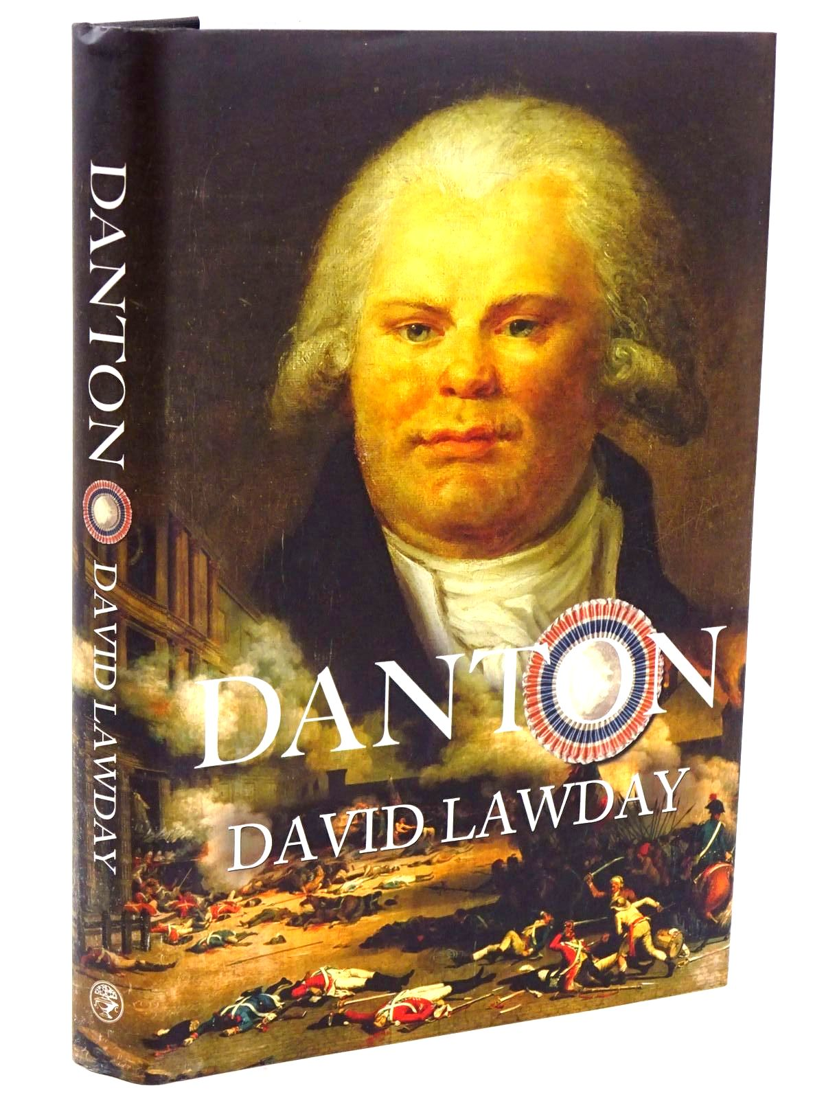 Photo of DANTON THE GENTLE GIANT OF TERROR written by Lawday, David published by Jonathan Cape (STOCK CODE: 1318398)  for sale by Stella & Rose's Books