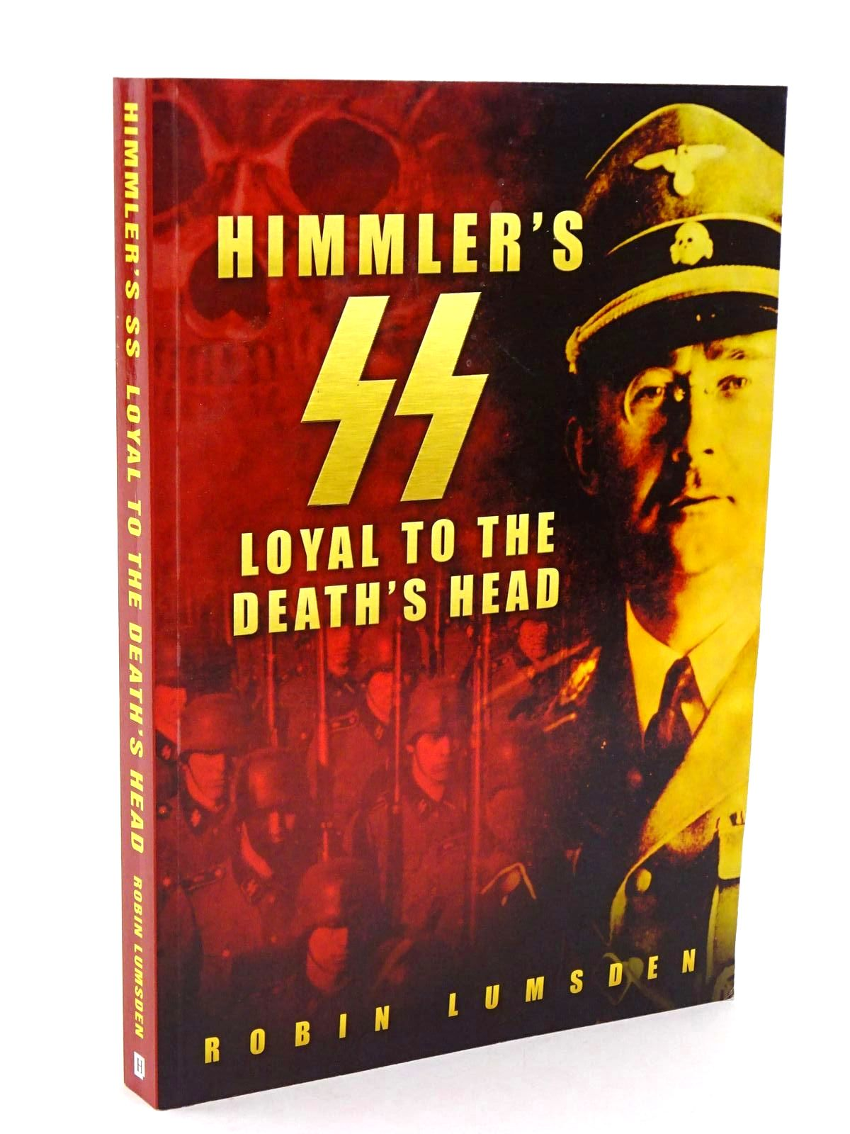 Photo of HIMMLER'S SS LOYAL TO THE DEATH'S HEAD- Stock Number: 1318402