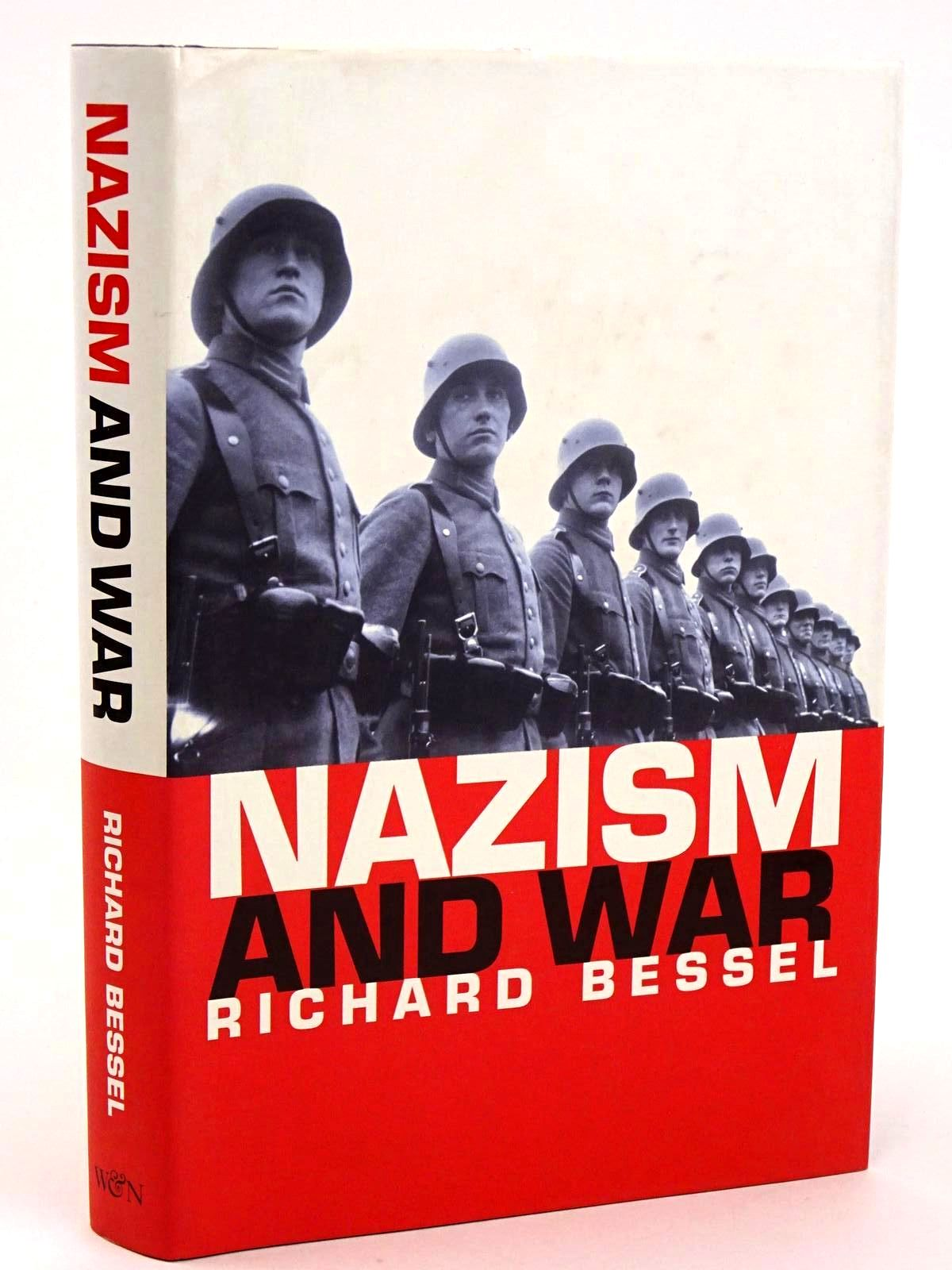 Photo of NAZISM AND WAR written by Bessel, Richard published by Weidenfeld and Nicolson (STOCK CODE: 1318403)  for sale by Stella & Rose's Books