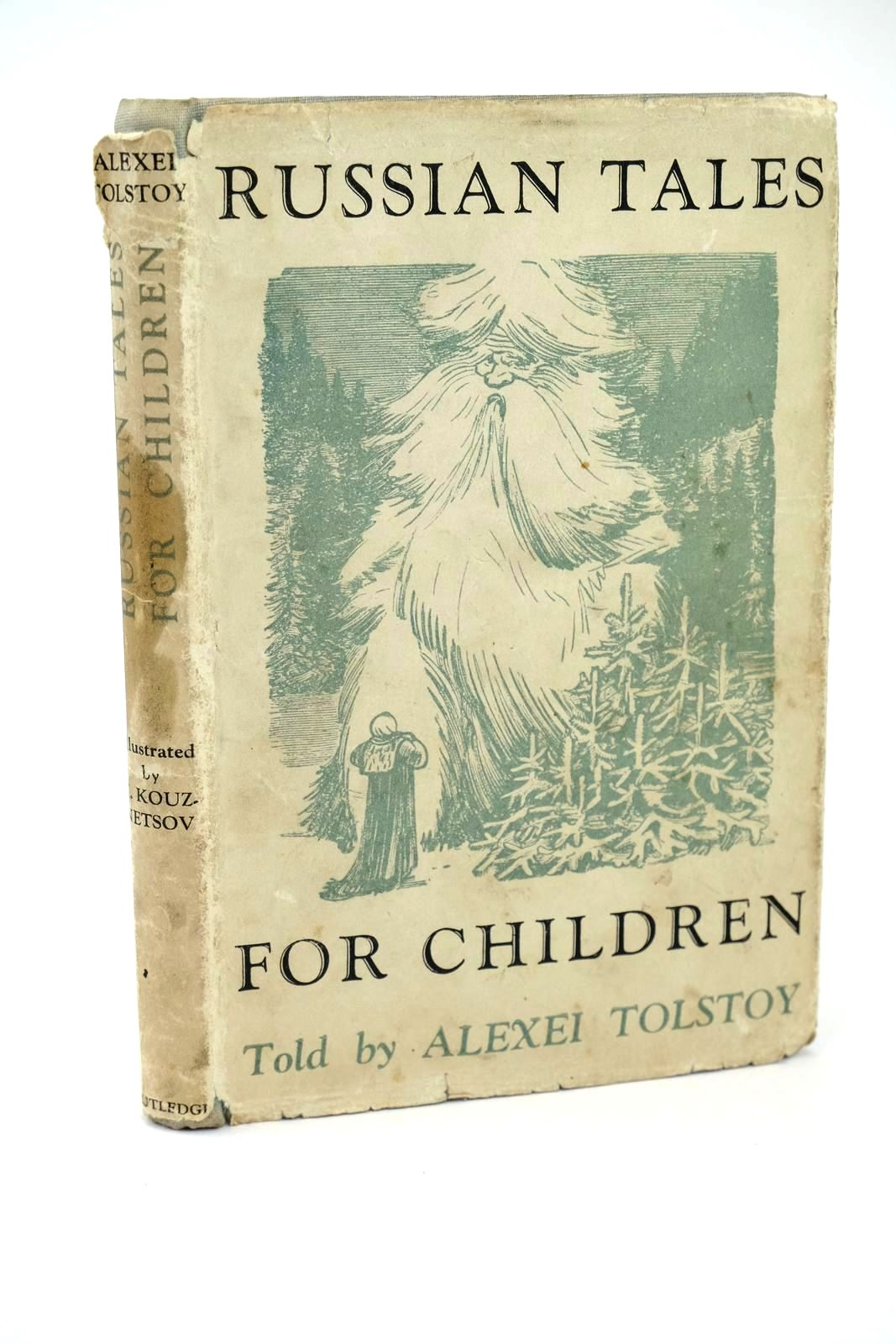 Photo of RUSSIAN TALES FOR CHILDREN written by Tolstoy, Alexei illustrated by Kouznetsov, K. published by George Routledge & Sons Ltd. (STOCK CODE: 1318520)  for sale by Stella & Rose's Books