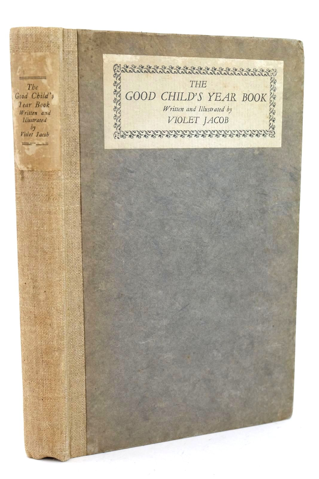 Photo of THE GOOD CHILD'S YEAR BOOK written by Jacob, Violet illustrated by Jacob, Violet published by Foulis (STOCK CODE: 1318654)  for sale by Stella & Rose's Books