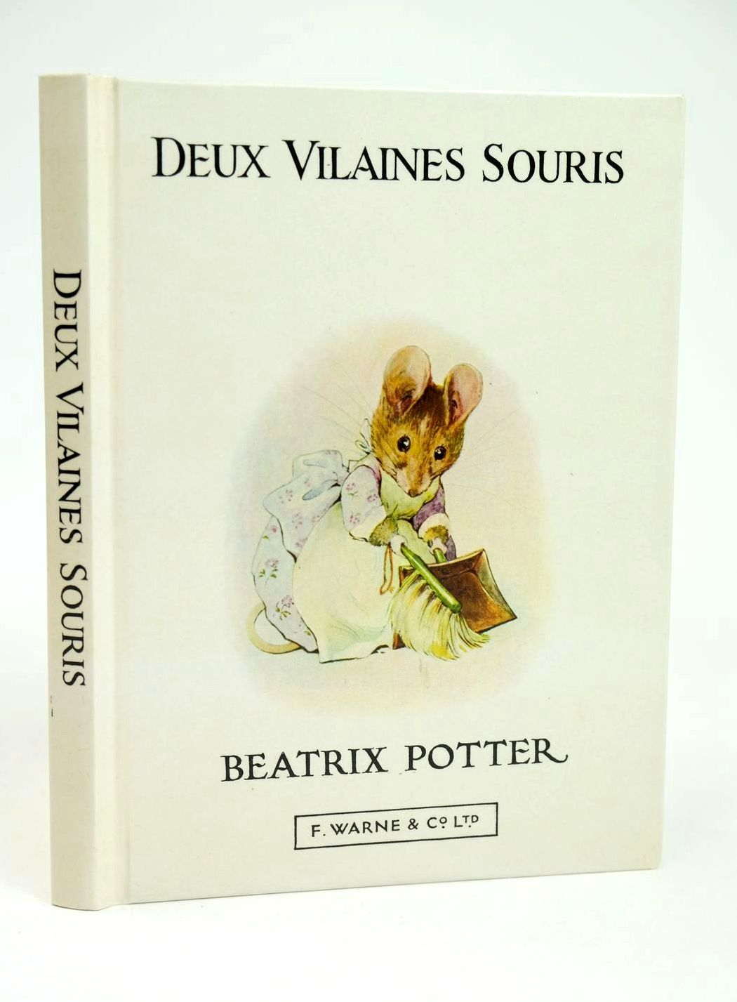 Photo of L'HISTOIRE DE DEUX VILAINES SOURIS written by Potter, Beatrix illustrated by Potter, Beatrix published by Frederick Warne & Co Ltd. (STOCK CODE: 1318693)  for sale by Stella & Rose's Books