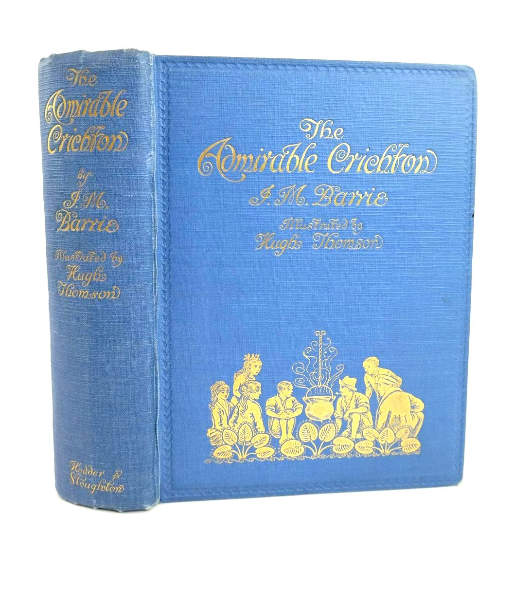 Photo of THE ADMIRABLE CRICHTON written by Barrie, J.M. illustrated by Thomson, Hugh published by Hodder & Stoughton (STOCK CODE: 1318730)  for sale by Stella & Rose's Books