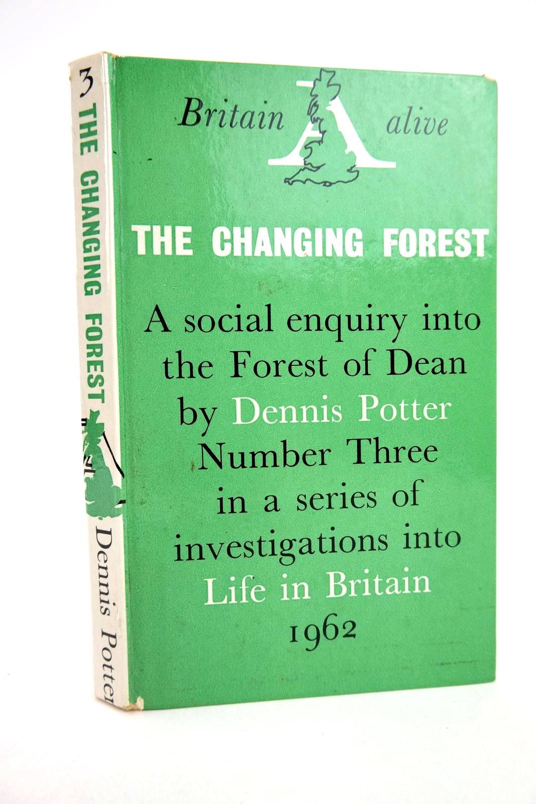 Photo of THE CHANGING FOREST: LIFE IN THE FOREST OF DEAN TODAY written by Potter, Dennis published by Secker & Warburg (STOCK CODE: 1318779)  for sale by Stella & Rose's Books