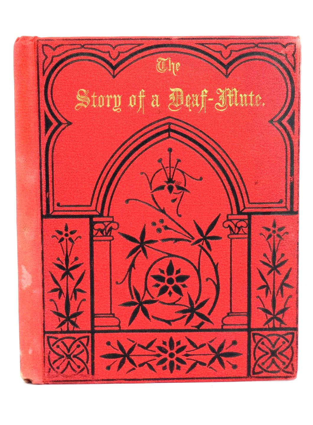 Photo of THE STORY OF A DEAF-MUTE published by W.H. Broom And Rouse (STOCK CODE: 1318791)  for sale by Stella & Rose's Books