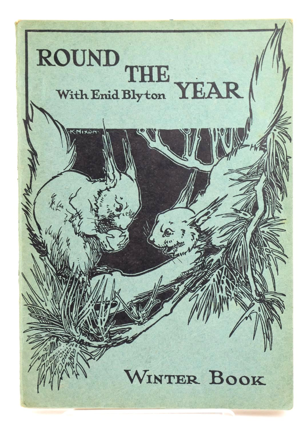 Photo of ROUND THE YEAR WITH ENID BLYTON - WINTER BOOK- Stock Number: 1318798