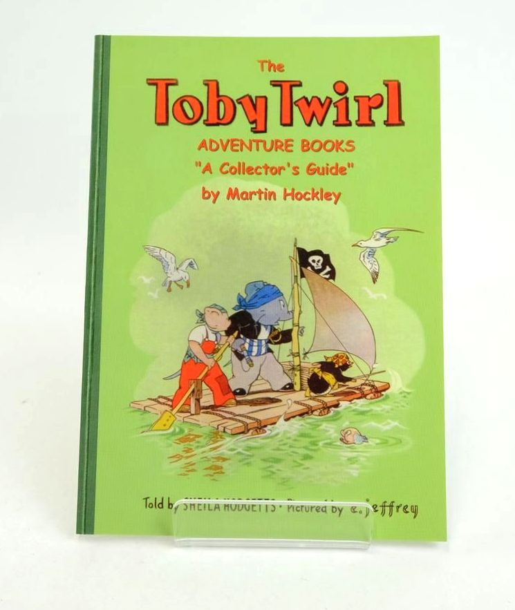 Photo of THE TOBY TWIRL ADVENTURE BOOKS A COLLECTOR'S GUIDE written by Hodgetts, Sheila Hockley, Martin illustrated by Jeffrey, E. published by Toby Twirl Ltd. (STOCK CODE: 1318813)  for sale by Stella & Rose's Books