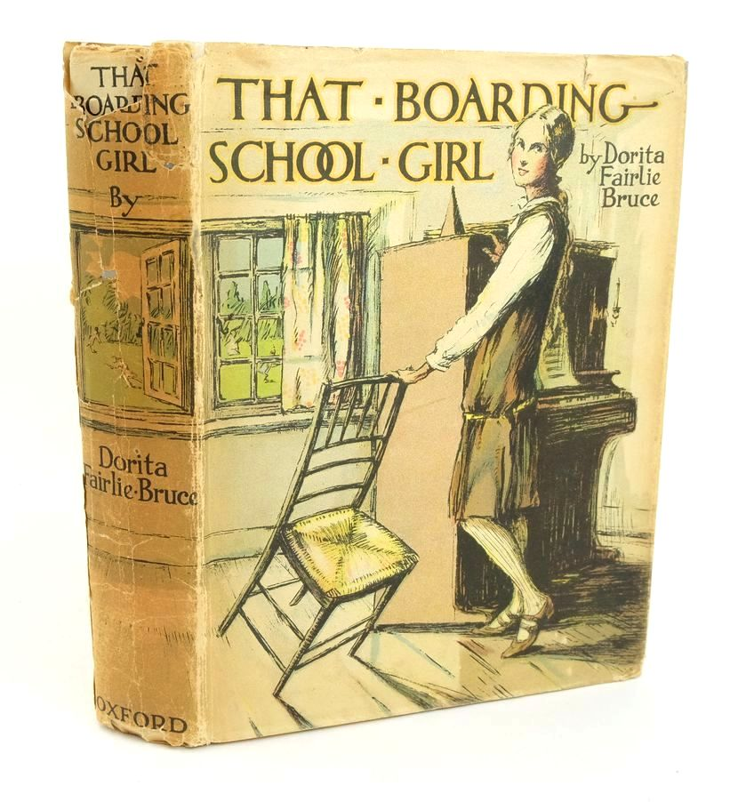 Photo of THAT BOARDING-SCHOOL GIRL written by Bruce, Dorita Fairlie illustrated by Brock, R.H. published by Oxford University Press, Humphrey Milford (STOCK CODE: 1318815)  for sale by Stella & Rose's Books
