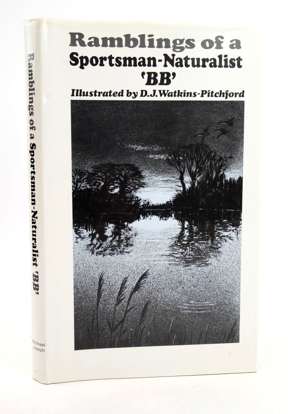 Photo of RAMBLINGS OF A SPORTSMAN-NATURALIST written by BB,  illustrated by BB,  published by Michael Joseph (STOCK CODE: 1318845)  for sale by Stella & Rose's Books