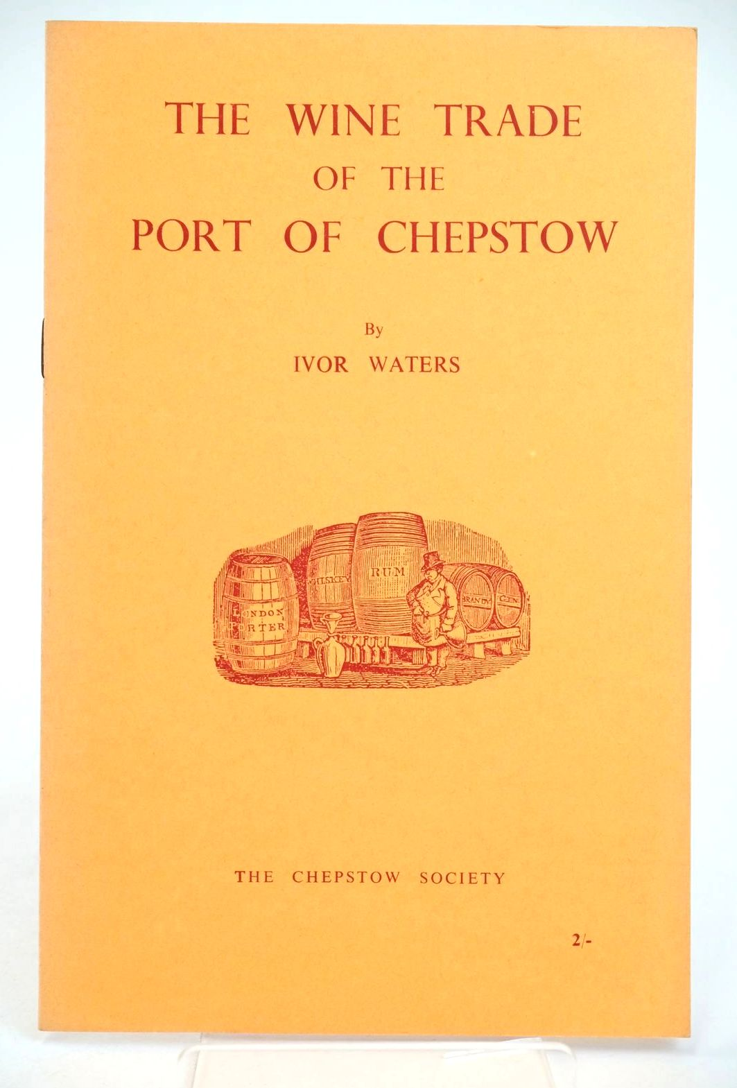 Photo of THE WINE TRADE OF THE PORT OF CHEPSTOW- Stock Number: 1318977